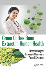 Green Coffee Bean Extract In Human Health 1st Edition Debasis Bag