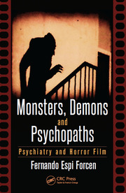 Monsters, Demons and Psychopaths - 1st Edition book cover