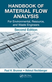 Handbook of Material Flow Analysis: For Environmental, Resource, and Waste Engineers, Second Edition