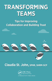 Transforming Teams : Tips for Improving Collaboration and Building Trust - 1st Edition book cover