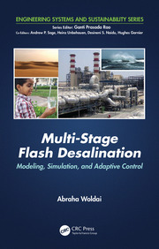 Multi-Stage Flash Desalination: Modeling, Simulation, and Adaptive Control