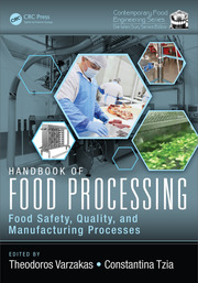 Handbook of Food Processing: Food Safety, Quality, and Manufacturing Processes