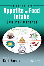 Appetite and Food Intake: Central Control, Second Edition
