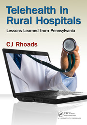 Telehealth in Rural Hospitals - 1st Edition book cover