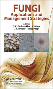Fungi: Applications and Management Strategies