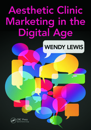 Aesthetic Clinic Marketing in the Digital Age - 1st Edition book cover