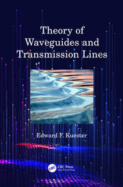 Theory of Waveguides and Transmission Lines - 1st Edition book cover