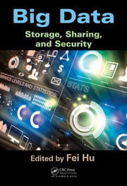 Big Data: Storage, Sharing, and Security