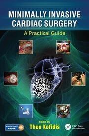 Minimally Invasive Cardiac Surgery: A Practical Guide