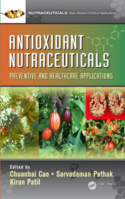 Antioxidant Nutraceuticals Preventive and Healthcare Applications