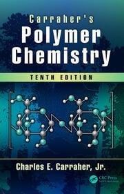 Carraher's Polymer Chemistry