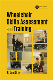 Wheelchair Skills Assessment and Training - 1st Edition book cover