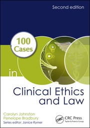 100 Cases in Clinical Ethics and Law - 2nd Edition book cover