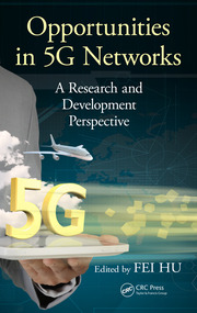 Opportunities in 5G Networks: A Research and Development Perspective