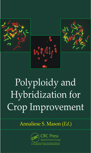 Polyploidy and Hybridization for Crop Improvement - 1st Edition book cover