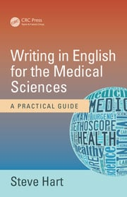 Writing in English for the Medical Sciences - 1st Edition book cover