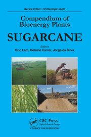 Compendium of Bioenergy Plants: Sugarcane