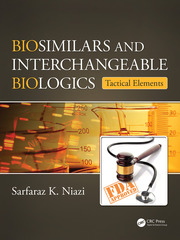 Biosimilars and Interchangeable Biologics - 1st Edition book cover