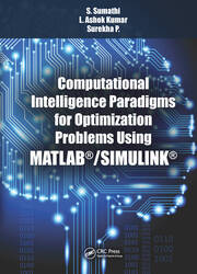 Computational Intelligence Paradigms for Optimization Problems Using MATLAB®/SIMULINK®
