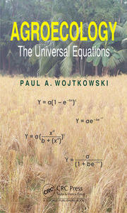 Agroecology: The Universal Equations