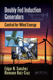 Doubly Fed Induction Generators: Control for Wind Energy