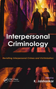 Interpersonal Criminology - 1st Edition book cover