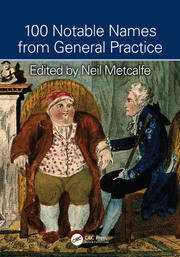 100 Notable Names from General Practice - 1st Edition book cover