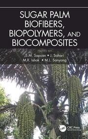 Sugar Palm Biofibers, Biopolymers, and Biocomposites
