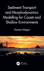 Sediment Transport and Morphodynamics Modelling for Coasts and Shallow Environments -  1st Edition book cover