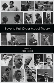 Beyond First Order Model Theory, Volume I - 1st Edition book cover