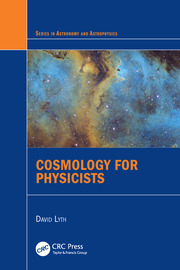 Cosmology for Physicists - 1st Edition book cover