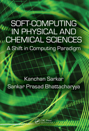 Soft Computing in Chemical and Physical Sciences: A Shift in Computing Paradigm