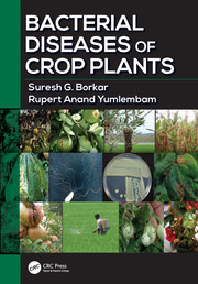 Bacterial Diseases of Crop Plants