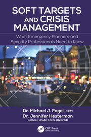 Soft Targets and Crisis Management - 1st Edition book cover