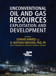 Unconventional Oil and Gas Resources: Exploitation and Development