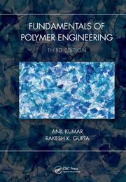 Fundamentals of Polymer Engineering, Third Edition - 3rd Edition book cover