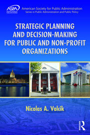 Strategic Planning and Decision-Making for Public and Non-Profit Organizations - 1st Edition book cover