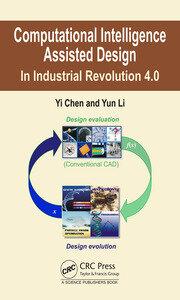 Computational Intelligence Assisted Design: In Industrial Revolution 4.0