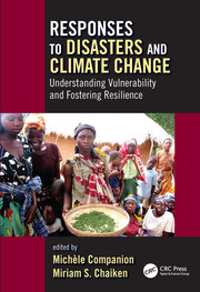 Responses to Disasters and Climate Change : Understanding Vulnerability and Fostering Resilience - 1st Edition book cover