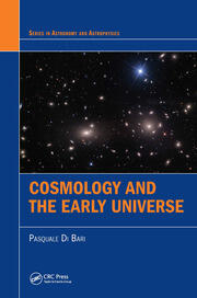 Cosmology and the Early Universe - 1st Edition book cover
