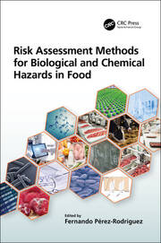 Risk Assessment Methods for Biological and Chemical Hazards in Food - 1st Edition book cover