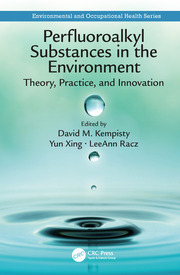 Perfluoroalkyl Substances in the Environment: Theory, Practice, and Innovation