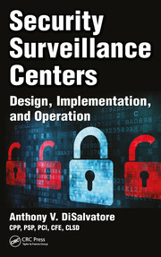 Security Surveillance Centers : Design, Implementation, and Operation - 1st Edition book cover