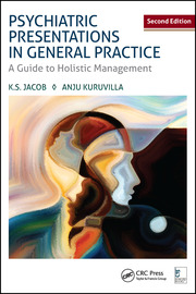 Psychiatric Presentations in General Practice : A Guide to Holistic Management, Second Edition - 2nd Edition book cover