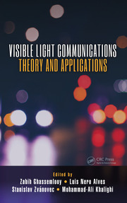 Visible Light Communications: Theory and Applications