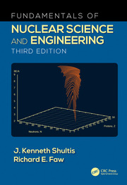 Fundamentals of Nuclear Science and Engineering - 3rd Edition book cover