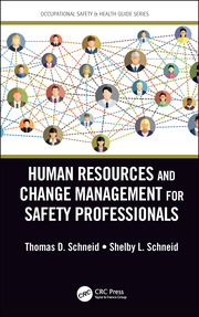 Human Resources and Change Management for Safety Professionals - 1st Edition book cover