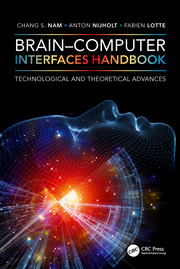 Brain–Computer Interfaces Handbook: Technological and Theoretical Advances