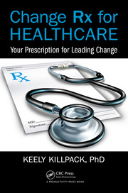 Change Rx for Healthcare - 1st Edition book cover