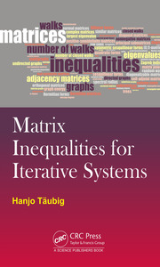 Matrix Inequalities for Iterative Systems - 1st Edition book cover